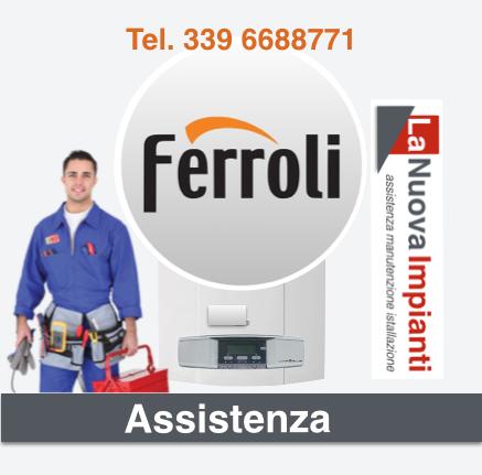 Assistenza Caldaie Ferroli Firenze
